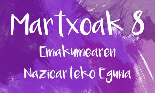 MARTXOAK 8, EMAKUMEAREN NAZIOARTEKO EGUNA